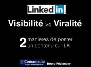 LinkedIn___Visibilité_versus_Viralité_de_vos_publications