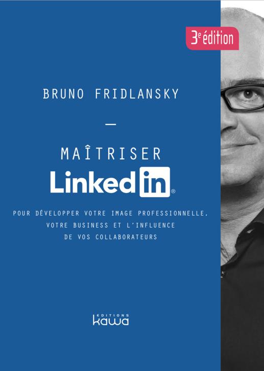 Maitriser LinkedIn aux éditions Kawa - 3ème édition