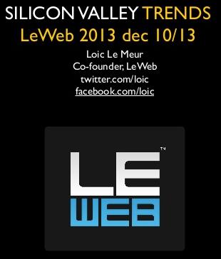 Silicon_Valley_Trends_-_LeWeb_Nov_2013