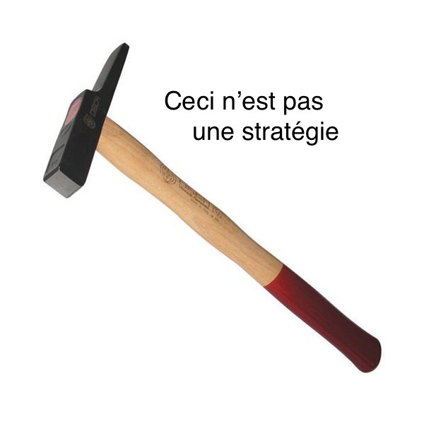 pas une strategie