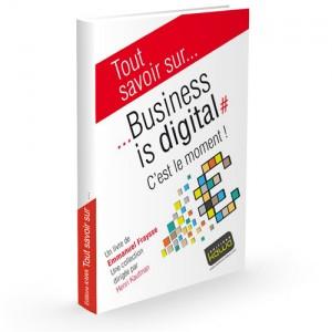 tout-savoir-sur-business-is-digital-c-est-le-moment